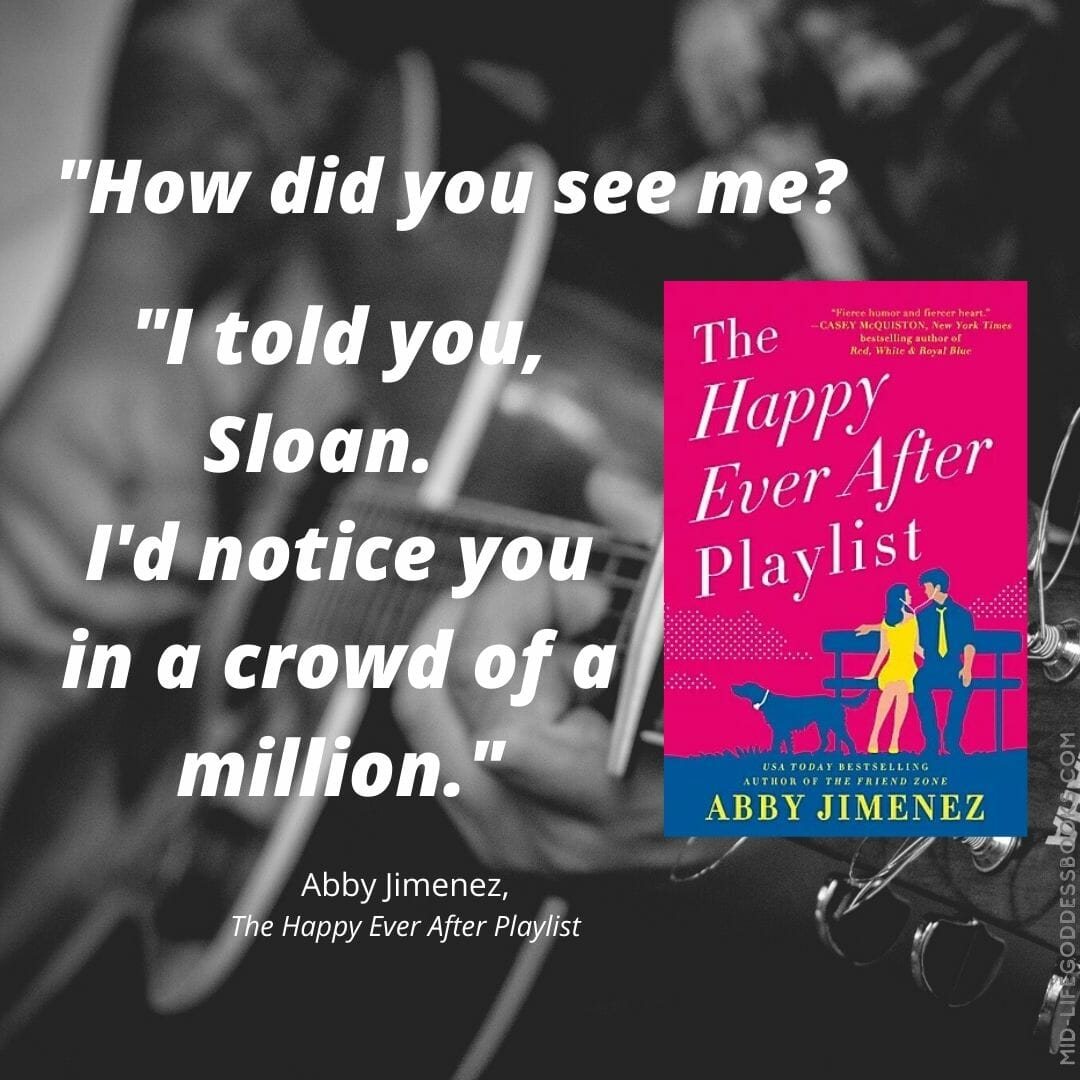 Happy Ever After Playlist by Abby Jimenez Quote