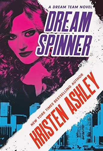 book cover of Dream Spinner by Kristen Ashley